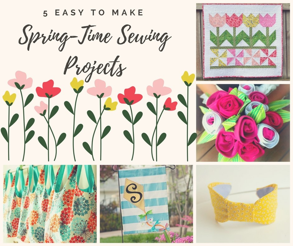 Featured 5 Spring Projects: 5 Easy Spring-Time Sewing Projects